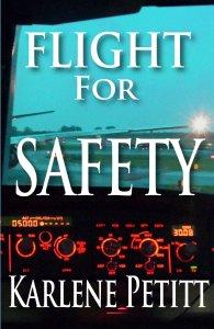 Flight for Safety Karlene Petitt