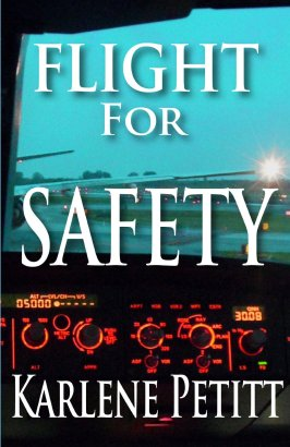 Flight for Safety Karlene Petitt