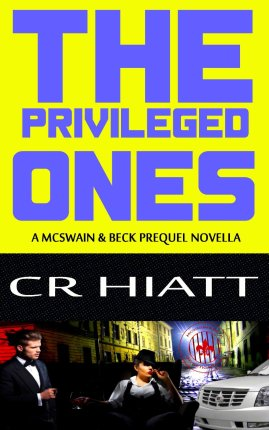 The Privileged Ones CR Hiatt