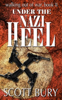 Scott Bury Under the Nazi's Heel